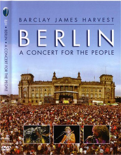 Barclay James Harvest - A Concert For The People (Berlin) 1980