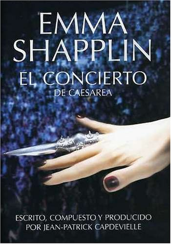 Emma Shapplin - The Concert in Caesarea, 2007
