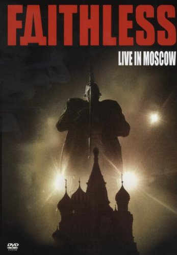 Faithless-Live in Moscow-Greatest Hits,2007