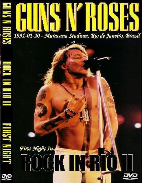 Guns n' Roses - Live Rock In Rio II, 1991