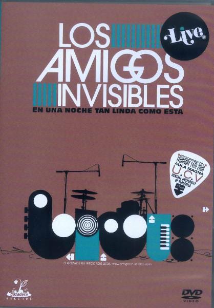Los Amigos Invisibles: En Una Noche Tan Linda Como Esta - 2008
