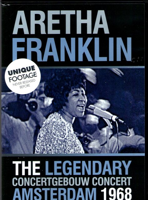 Aretha Franklin – The Legendary Concertgebouw Concert, Amsterdam, 1968
