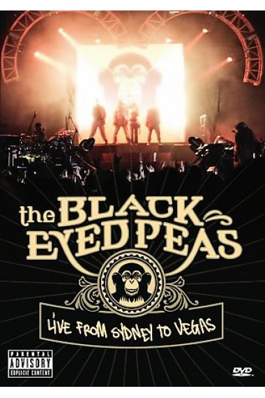 Black Eyed Peas - Live From Sydney To Vegas [DVD] [2006]