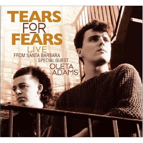 Tears For Fears - Live From Santa Barbara, 2010