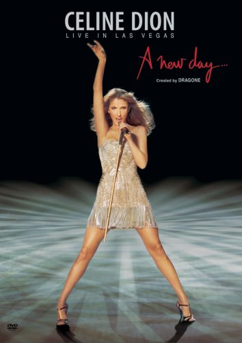 Celine Dion: A New Day - Live in Las Vegas (2007)