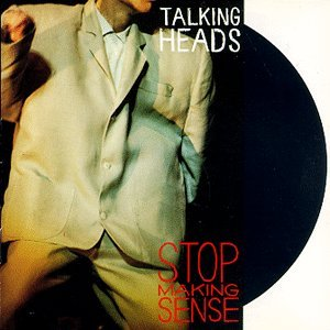 Talking Heads - Stop Making Sense, 1984