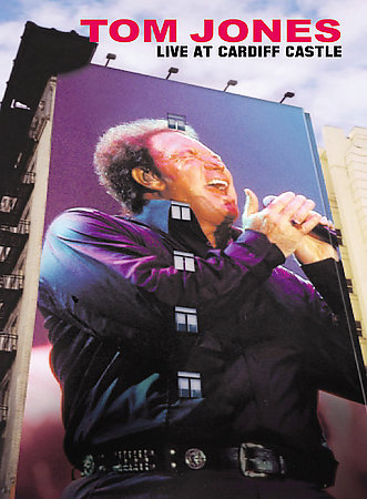 Tom Jones - Live At Cardiff Castle, 2001